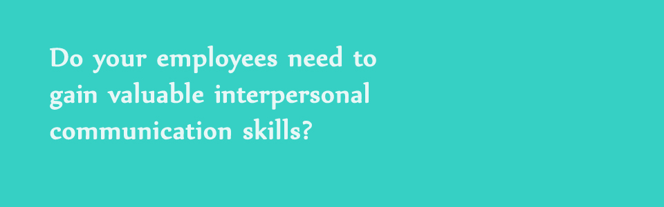interpersonal skills and professional presence